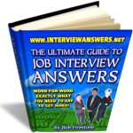 The Ultimate Guide To Job Interview Answers